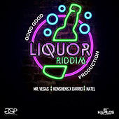 Liqour Riddim V.2 by Various Artists
