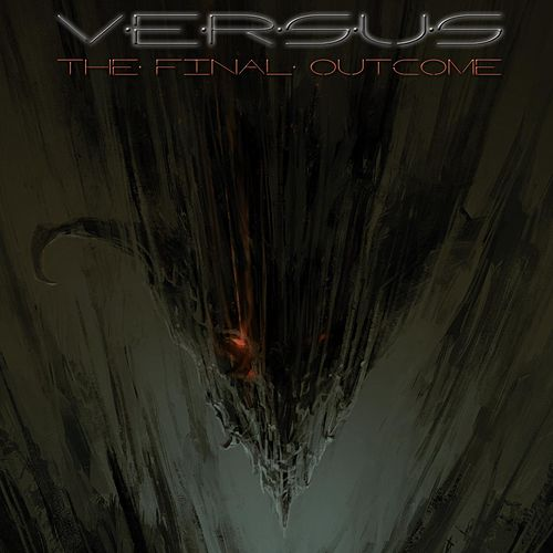 The Final Outcome by Versus