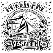 Hurricane by Pasadena