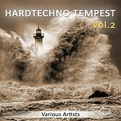 Hardtechno Tempest, Vol. 2 by Various Artists