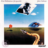 First Meditations by John Coltrane