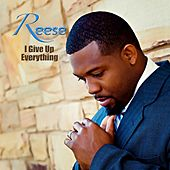 I Give Up Everything - EP by Reese