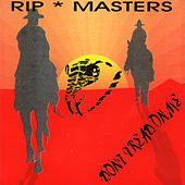 Don't Tread on Me by Rip Masters