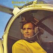 Em Ritmo de Aventura (Remasterizado) by Roberto Carlos