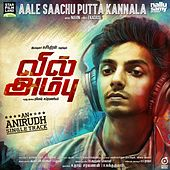 Aale Saachu Putta Kannala (From