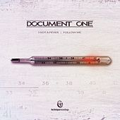 I Got a Fever / Follow Me by Document One