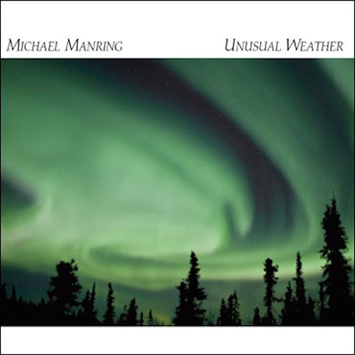 Unusual Weather by Michael Manring