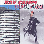 Cultural Warrior by Ray Campi