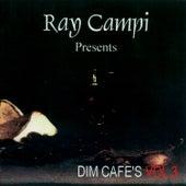 Dim Café's Vol 3 by Ray Campi