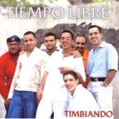 Timbiando by Tiempo Libre