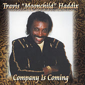 Company Is Coming by Travis Haddix