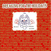 Breaking for the Holidays by Various Artists