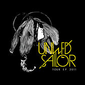 Tour EP 2011 by Unwed Sailor