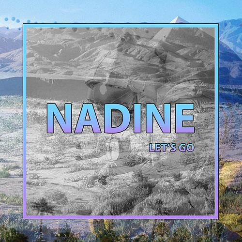 Let's Go by Nadine