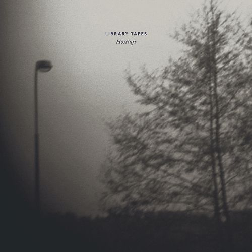 Höstluft by Library Tapes