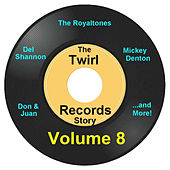 Twirl Records Story Volume 8 by Various Artists