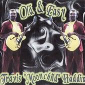 Old & Easy by Travis Haddix