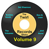 Twirl Records Story Volume 9 by Various Artists