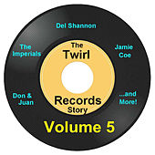Twirl Records Story Volume 5 by Various Artists