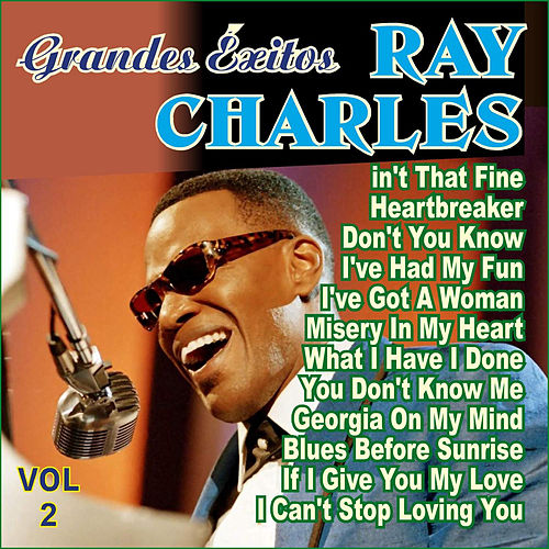 Ray Charles - Grandes Éxitos Vol.2 by Ray Charles