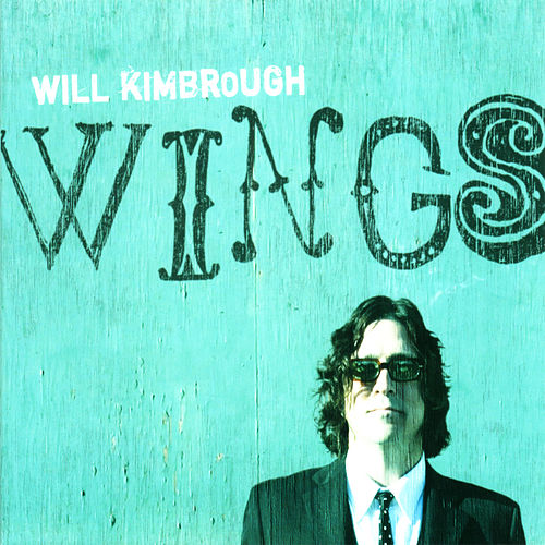 Wings by Will Kimbrough