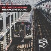 Brooklyn Bound by Eddie Cumana