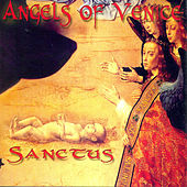 Sanctus by Angels Of Venice