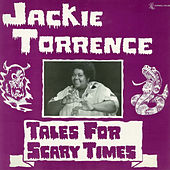 Tales for Scary Times by Jackie Torrence