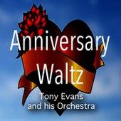 Anniversary Waltz by Tony Evans