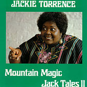 Mountain Magic - Jack Tales II by Jackie Torrence