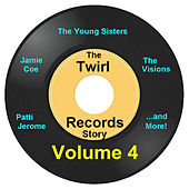 Twirl Records Story Volume 4 by Various Artists
