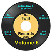Twirl Records Story Volume 6 by Various Artists
