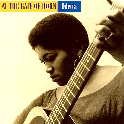 At the Gates of Horn by Odetta