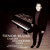 Senor Blues by David Hazeltine