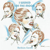 I Wished on the Moon by The Barbara Carroll Trio
