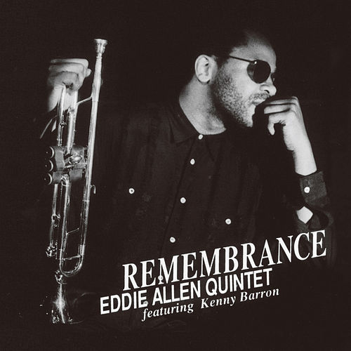 Remembrance by Eddie Allen
