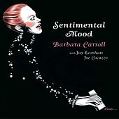 Sentimental Mood by The Barbara Carroll Trio