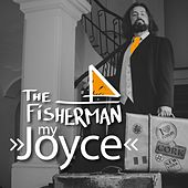 My Joyce - Single by Fisherman