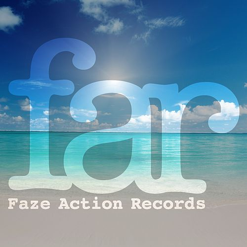 To the Sunset & Beyond by Faze Action