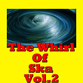 The Whirl Of Ska, Vol.2 by Various Artists
