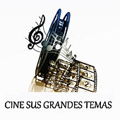 Cine Sus Grandes Temas by Various Artists