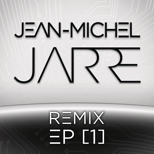 Remix EP (I) by Jean-Michel Jarre