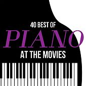 40 Best of Piano at the Movies by Various Artists