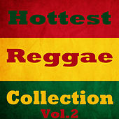 Hottest Reggae Collection, Vol.2 by Various Artists