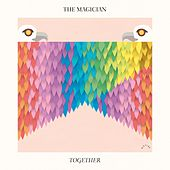 Together by The Magician