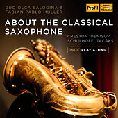 About the Classical Saxophone by Various Artists