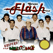 Grupero a la Mexicana by Grupo Flash