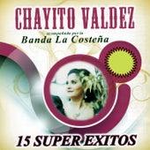 15 Super Exitos by Chayito Valdez