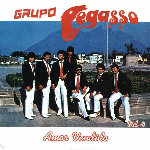 Amor Vendido, Vol. 4 by Grupo Pegasso