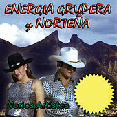 Energia Grupera y Nortena by Various Artists
